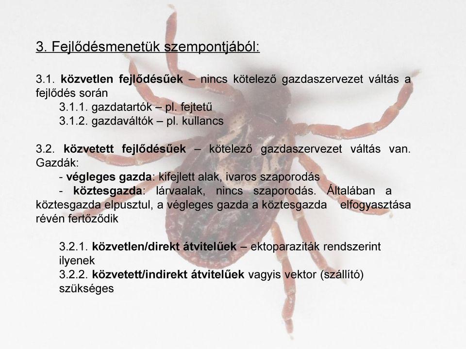 növényi paraziták és gazdaszervezetek bőr alatti paraziták hogyan lehet megszabadulni