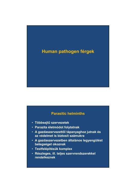 paraziták, pl. giardia